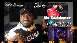 Chris Brown - No Guidance (Audio) ft. Drake (REACTION)