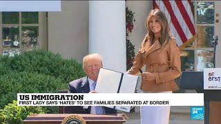 """US - First Lady Melania Trump says """"she hates"""" to see families separated at the border with Mexico"""