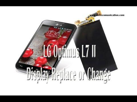 LG Optimus L7 II Display Replace or Change