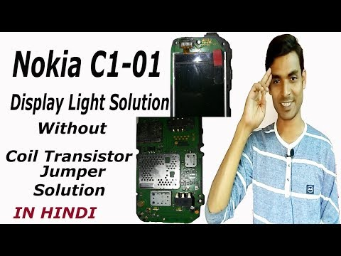 Nokia C1 01 Display Light Problem Jumper Solution Without IC IN HINDI