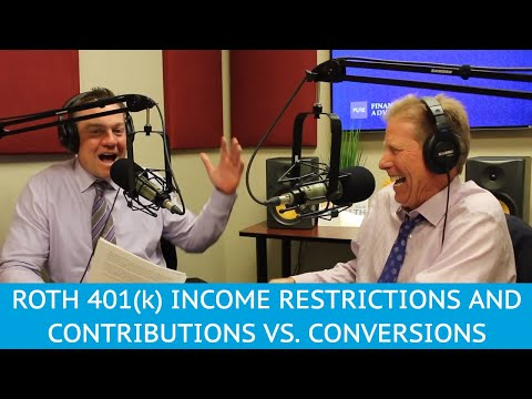 roth-401(k)-income-restrictions-and-contributions-vs.-conversions---ymyw-podcast