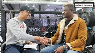 Interview Francis Ngannou UFC 220 - Podcast La Sueur