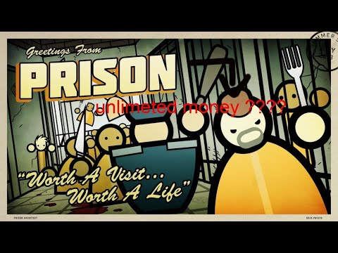 how to get UNLIMETED MONEY in PRISON ARCHITECT!!! |