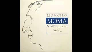 Momcilo Moma Stanojevic - Petrijin venac - (Audio 1992) HD