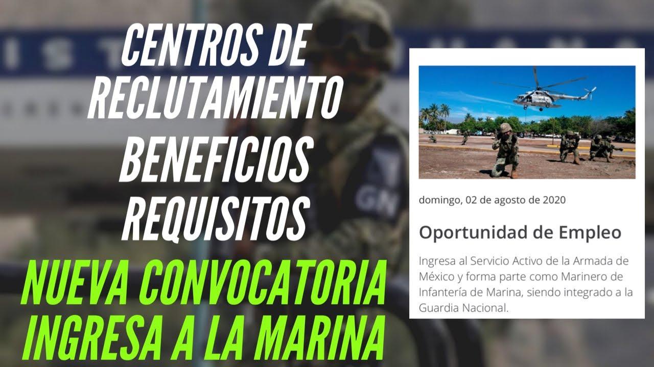 CONOCE LOS CENTROS DE RECLUTAMIENTO, REQUISITOS Y BENEFICIOS DE LA NUEVA CONVOCATORIA | MARINA DE MX