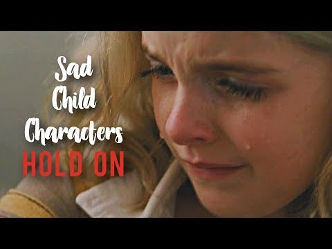 Sad Child Characters | Hold On