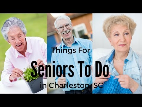 Things For Seniors To Do In Charleston SC