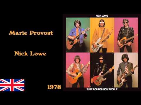 Nick Lowe - Marie Provost