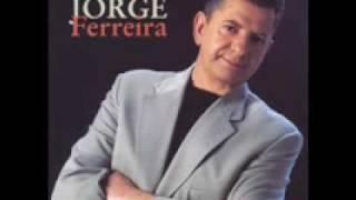 Jorge Ferreira - Nao Ha Gente Como A Gente