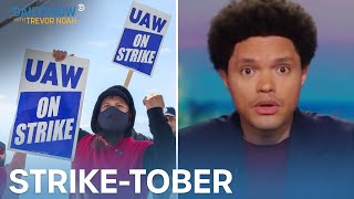 Why Are So Mąny Workers Going On Strike?   The Daily Show