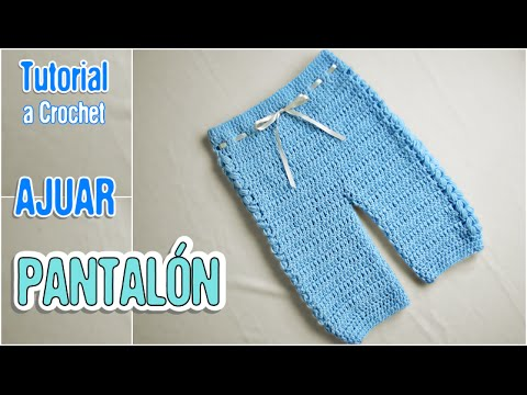 Pantalón tejido para bebé en crochet paso a paso (Ajuar) - YouTube