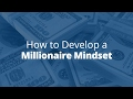 How to Develop a Millionaire Mindset   Jack Canfield