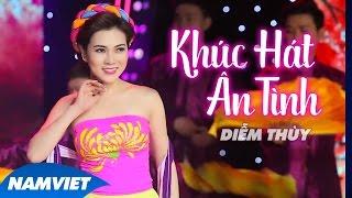 Khúc Hát Ân Tình - Diễm Thùy (MV OFFICIAL)