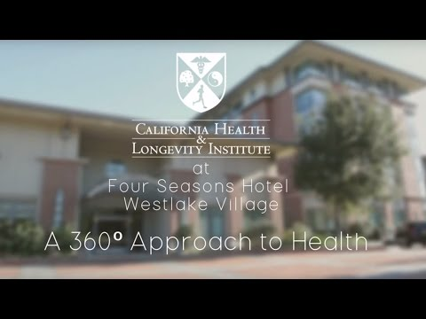 Four Seasons Westlake Village - Welcome To The California Health And Longevity Institute