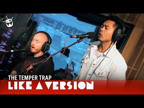 The Temper Trap cover The Panics' 'Don't Fight It' for Like A Version