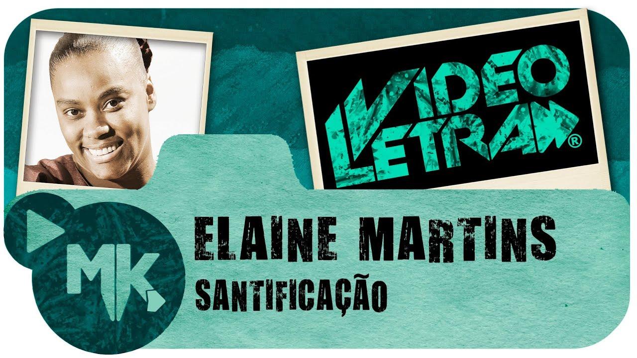 MARTINS SANTIFICAO CD ELAINE BAIXAR
