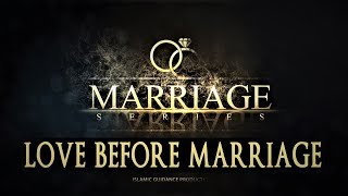 Love Before Marriage