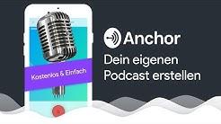 Einfach & kostenlos deinen eigenen Podcast erstellen (Anchor.fm Tutorial) für Spotify & Co.