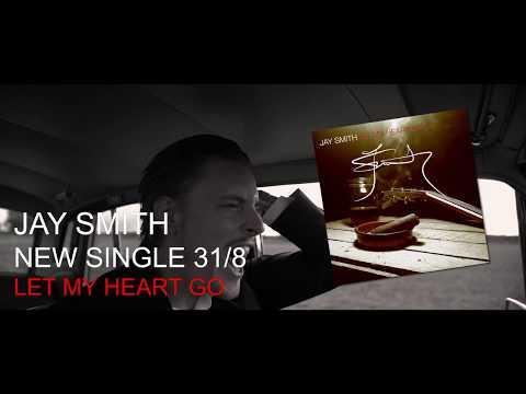 Jay Smith - Let My Heart Go (teaser)