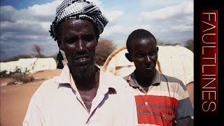 Fault Lines - Horn of Africa Crisis: Somalia