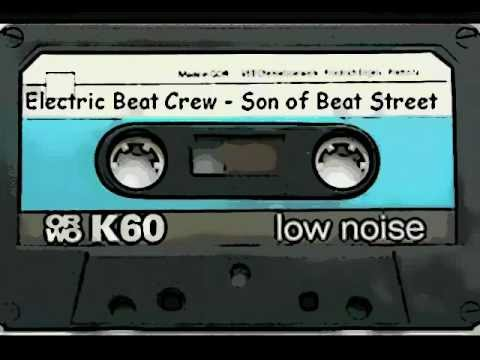 the electric beat crew son of beat street remix live recording 39 youtube. Black Bedroom Furniture Sets. Home Design Ideas