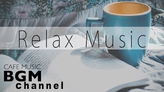 Relaxing Music - Soft Cafe Music - Smooth Jazz Music for Work, Study, Sleep