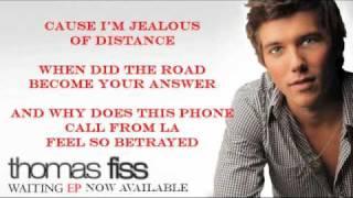 Thomas Fiss Official Jealous of Distance Lyrics Video
