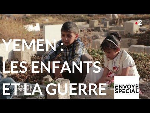 Envoyé spécial. Yemen : les enfants et la guerre - 8 février 2018 (France 2)