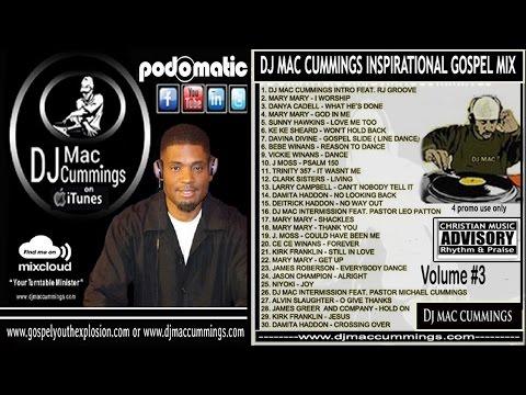 DJ MAC CUMMINGS INSPIRATIONAL GOSPEL MIX VOL. 3