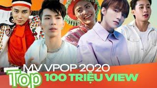 top 10 MV đình đám đạt 100 triệu lượt xem nhanh nhất Vpop 2020 || tranh đua quyết liệt | danhle