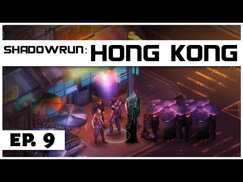 Shadowrun: Hong Kong - Ep. 9 - On A Mission! - Let's Play -  [Sponsored]