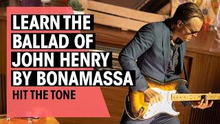 Guitar Lesson | The Ballad of John Henry by Joe Bonamassa | Hit the Tone | Thomann