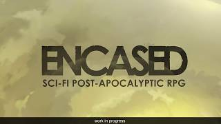 Encased Sci-Fi Post-Apocalyptic RPG Pre Alpha Gameplay (PC)