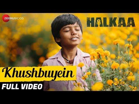 Khushbuyein - Full Video | Halkaa | Tathastu | Shankar Mahadevan | Shankar Ehsaan Loy