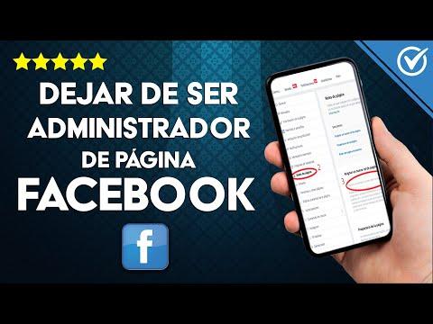Cómo Dejar de ser Administrador y no Administrar una Página en Facebook