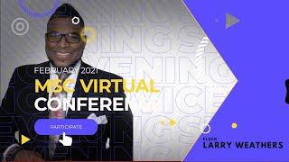 MSC 2021: EVENING SERVICE - ELDER LARRY WEATHERS