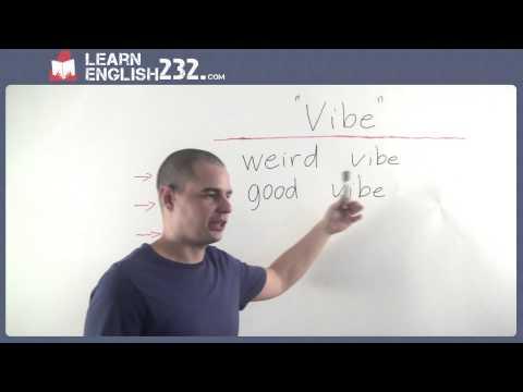 Common American Spoken Slang - ESL Lesson 20 - Vibe