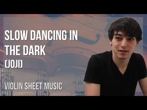 EASY Violin Sheet Music: How to play Slow Dancing in the Dark by Joji