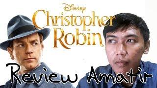 Video Review Amatir - Christopher Robin (2018) download MP3, 3GP, MP4, WEBM, AVI, FLV September 2018