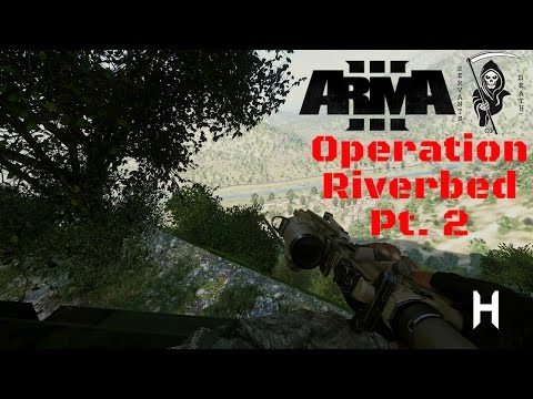 Arma 3 Restrepo - Operation Riverbed Pt. 2