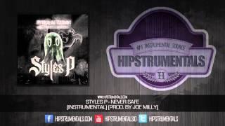 Styles P - Never Safe [Instrumental] (Prod. By Joe Milly) + DOWNLOAD LINK