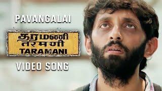 Pavangalai (Video Song) - Taramani | Yuvan Shankar Raja | Na Muthukumar | Ram
