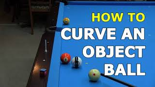 How to Curve aฑ Object Ball