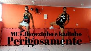 Baixar Perigosamente - MCs Jhowzinho e kadinho | Coreografia - Bom Balanço Fit