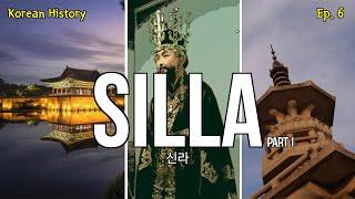 Korean History 6: Silla Dynast…