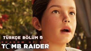 GENÇ LARA VE BEYAZ KRALİÇE ! | Shadow Of The Tomb Raider Türkçe Bölüm 5