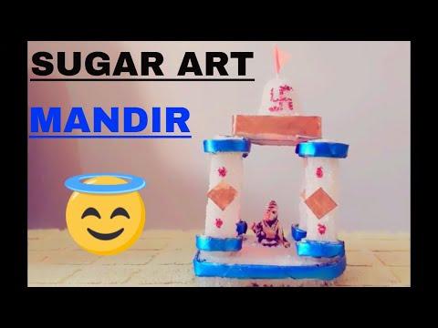 Sugar Art | Wedding Rukhwat | Temple | DIY | Sneha's Art