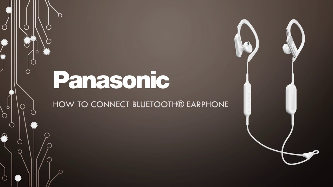 5673959366e How to connect Panasonic Bluetooth® Earphones - YouTube