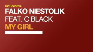 Falko Niestolik feat. C Black - My Girl (Original Club Mix)