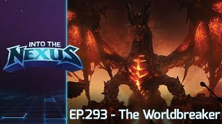 "#293 - Into the Nexus: ""The Worldbreaker"""